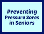 Preventing Pressure Sores in Seniors